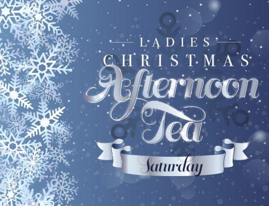 Ladies' Christmas Afternoon Tea – Saturday
