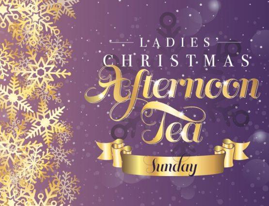 Ladies' Christmas Afternoon Tea - Sunday