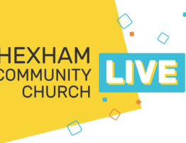 Hexham Community Church Live