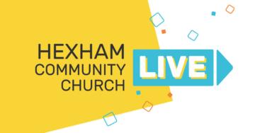 Hexham Community Church Live
